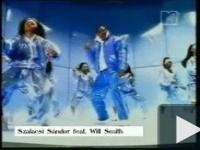 Szalacsi Sandor feat Will Smith